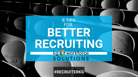 8 Tips for Better Recruiting