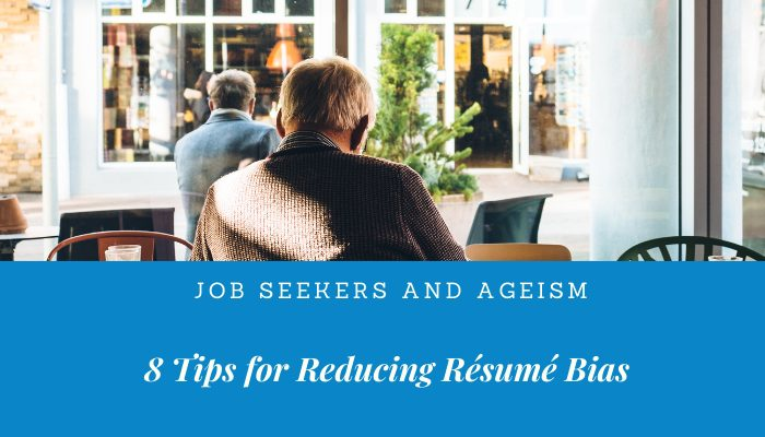 8 resume tips for reducing ageism bias.